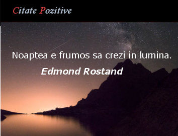 Edmond Rostand Citate Pozitive