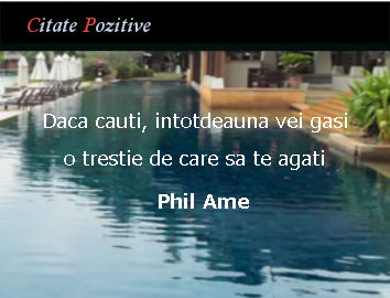 Phill Ame Citate Pozitive
