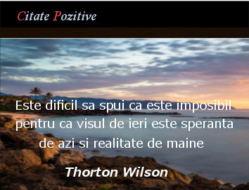 Thorton Wilder Citate Pozitive